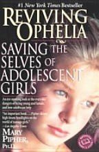 Reviving Ophelia/Saving Selves of Adolescent Girls in Houston, Texas